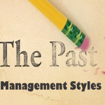These 3 Management Styles Belong In The Past