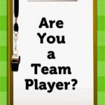 How good a Team Player are you ?
