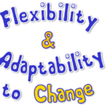 How prepared & flexible are you for CHANGE?