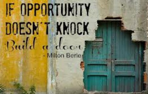 cropped-If-Opportunity-Doesnt-knock-build-a-door