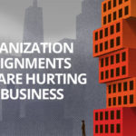 5 Organization Misalignments That Are Hurting Your Business
